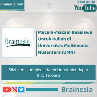 Macam-macam Beasiswa Untuk Kuliah di Universitas Multimedia Nusantara (UMN)