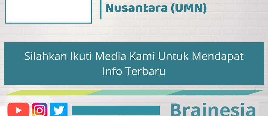 Berbagai Macam Beasiswa Kuliah di Universitas Multimedia Nusantara (UMN)