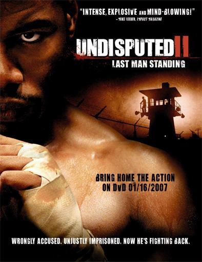 Ver Invicto 2 (Undisputed II) (2006) Online