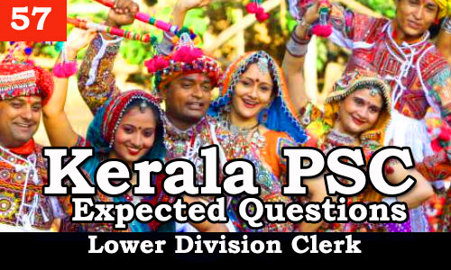 Kerala PSC - Expected/Model Questions for LD Clerk - 57