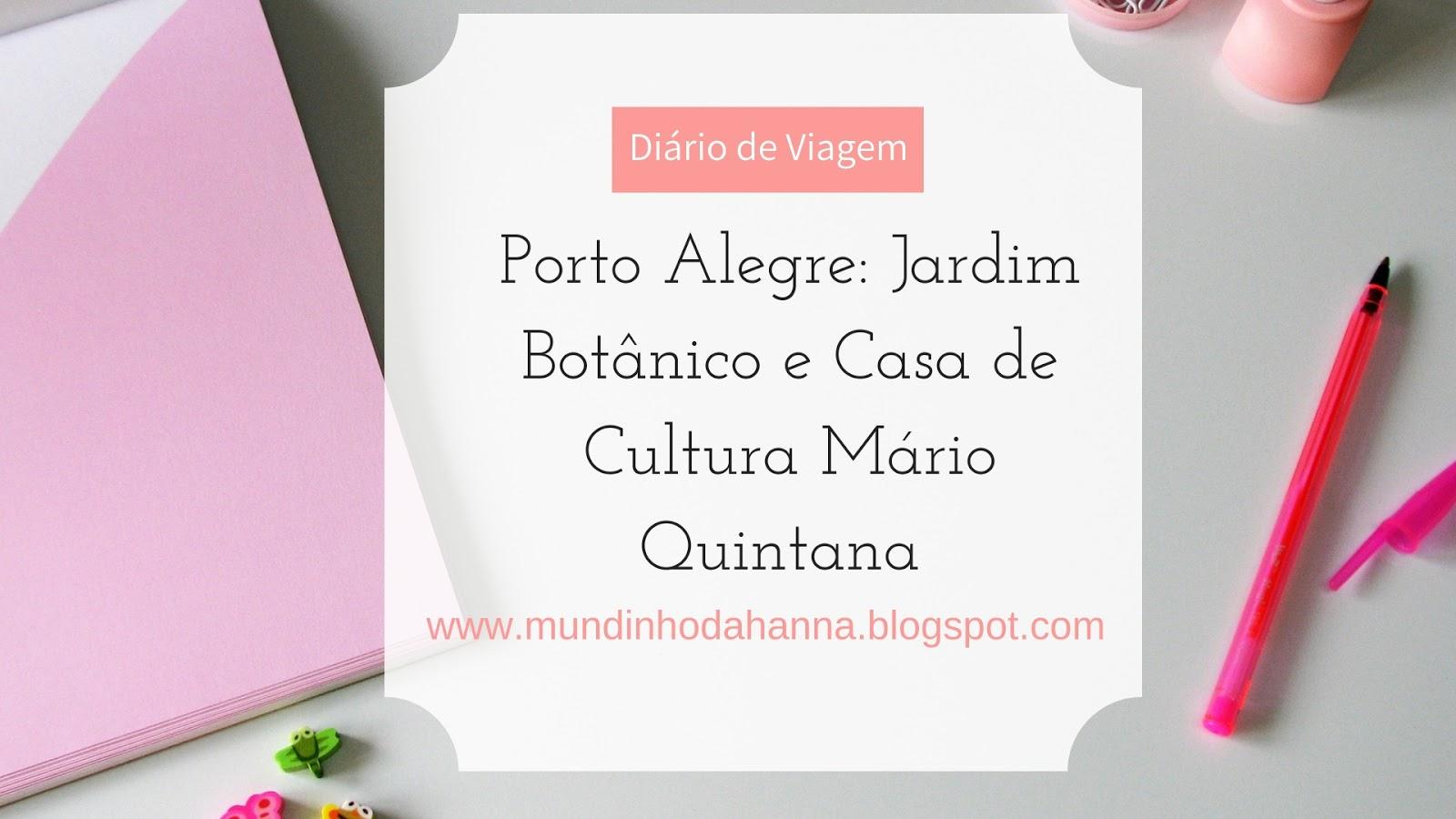 Jardim Botânico e Casa de Cultura Mário Quintana