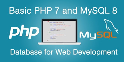 รับสอน จัดอบรม Basic PHP 7 and MySQL 8 Database for Web Development