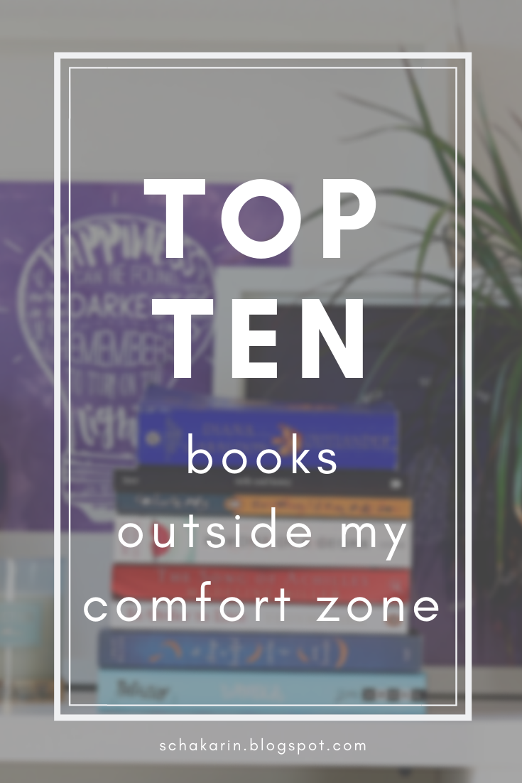 Top Ten Books Outside My Comfort Zone - schakarin