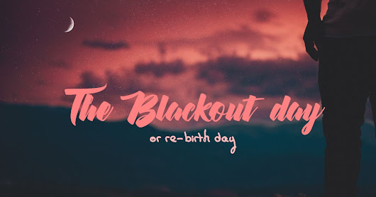 Rituel mensuel de méditation: « The Blackoutday »