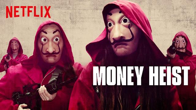 Money heist netflix