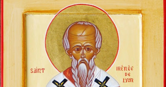 The Question of Orthodoxy and St. Irenaeus