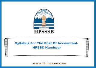 Syllabus For The Post Of Accountant-HPSSC Hamirpur