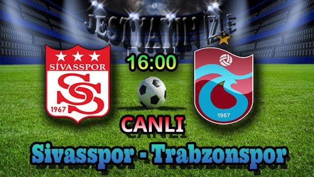 Sivasspor - Trabzonspor canlı maç izle