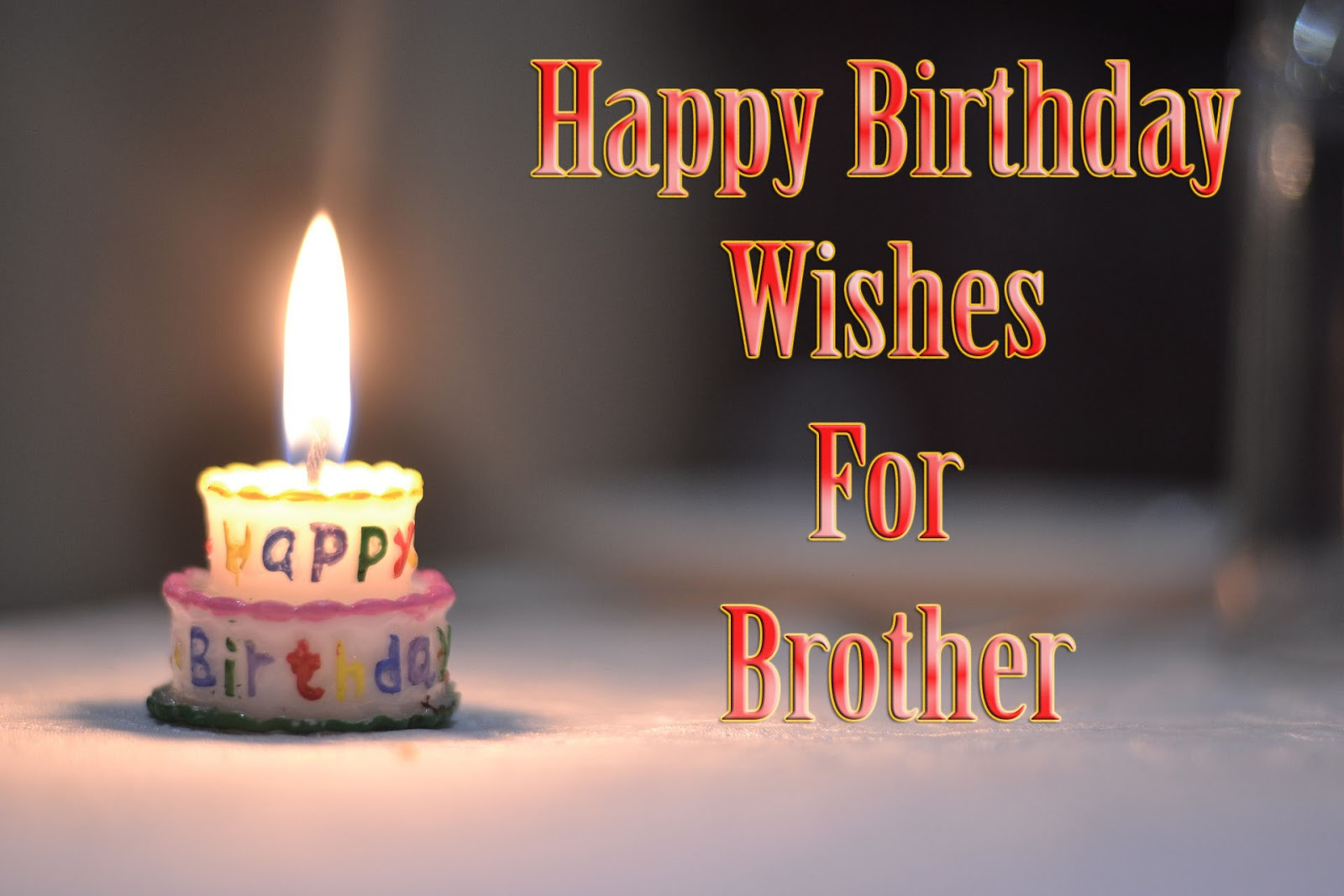 Best Collected 100 Happy Birthday Wishes For Brother S Birthday