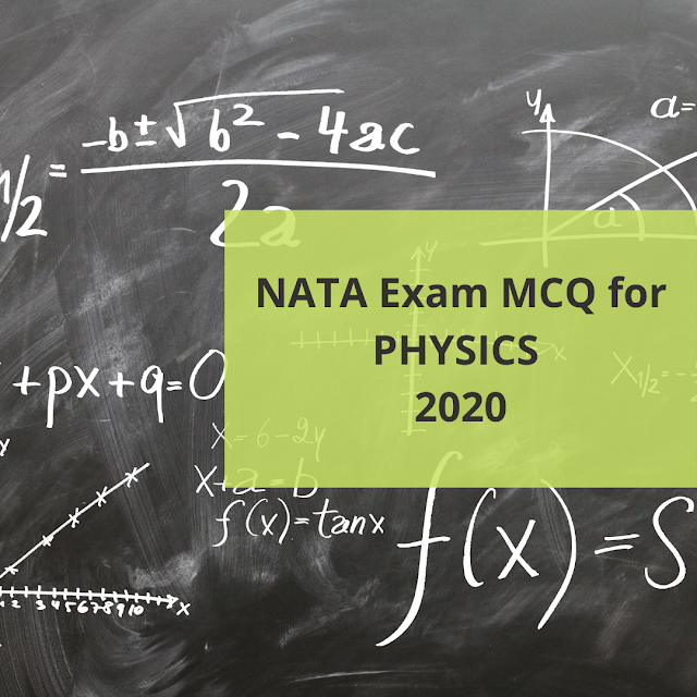 NATA Exam MCQ for PHYSICS