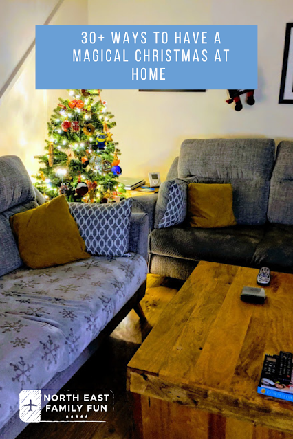 30+ Ways to Have a Magical Christmas at Home