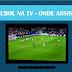 ⚽ Futebol na TV: Confira onde assistir os jogos de SEGUNDA - 06/09/2021
