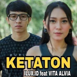 Ilux - Ketaton (feat. Vita Alvia) Mp3