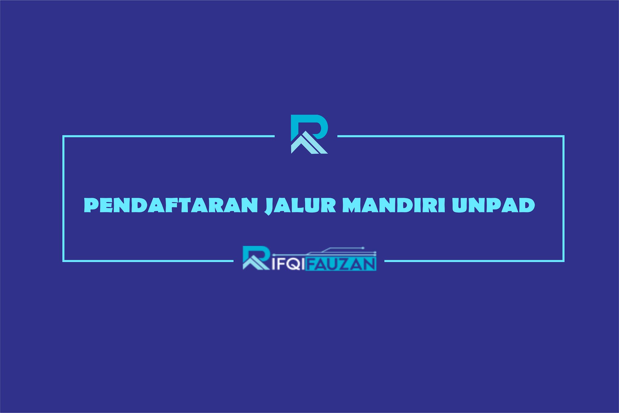 DAFTAR JALUR MANDIRI UNIVERSITAS PADJADJARAN 2020