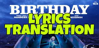 Birthday Lyrics Meaning/Translation in Hindi (हिंदी) – Maninder Buttar