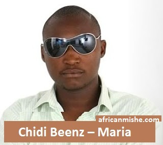 Audio | Chidi Beenz – Maria | Mp3 Download [New Song]