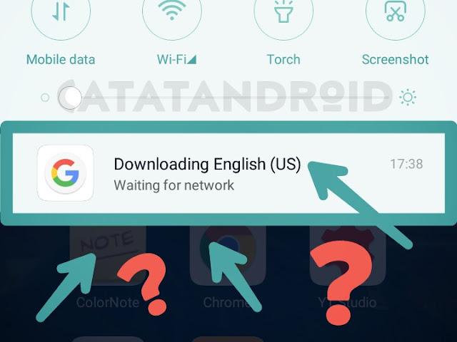 Cara Menghilangkan Pemberitahuan Downloading English (US) Terbaru 2018