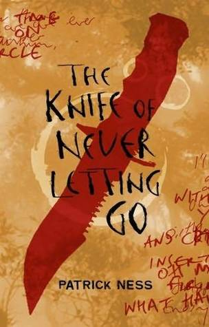 Feature: Why You Should Read This Book #6 – The Knife Of Never Letting Go