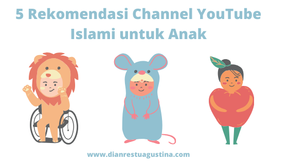 5 Rekomendasi Channel Youtube Islami untuk Anak