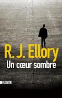 RJ Ellory - Un coeur sombre