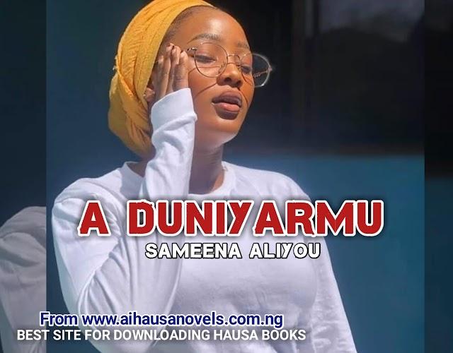 A duniyarmu Complete Hausa Novel Document