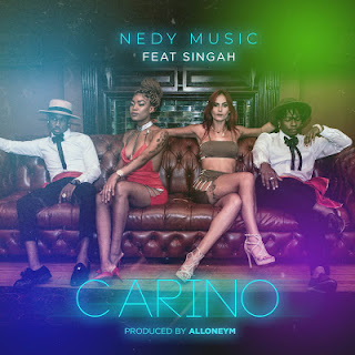 AUDIO | Nedy Music Ft. Singah ~ Carino | [oofficial mp3 audio]