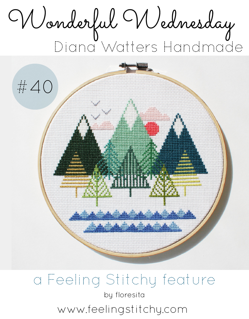 Wonderful Wednesday 40 - Diana Watters Handmade, a Feeling Stitchy feature by floresita