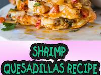 Shrimp Quesadillas Recipe