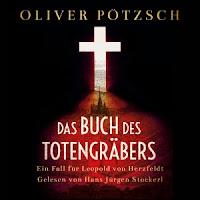 Das Buch des Totengräbers - Oliver Pötzsch