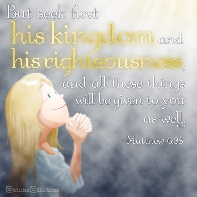 Word of God: Seek first his kingdom and righteousness