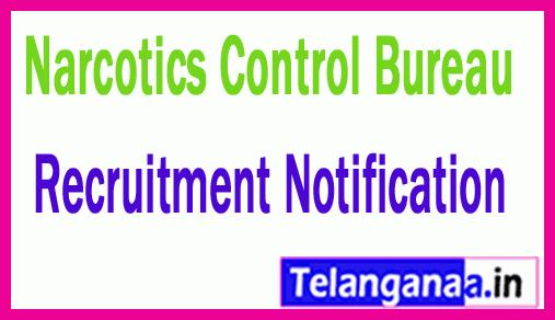 Narcotics Control Bureau NCB Recruitment Notification