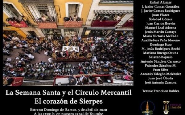 La Semana Santa y el Círculo Mercantil. El corazón de Sierpes