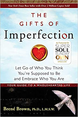The Gifts of Imperfection: Let Go of Who You Think You're Supposed to Be and Embrace Who You Are - pdf free download