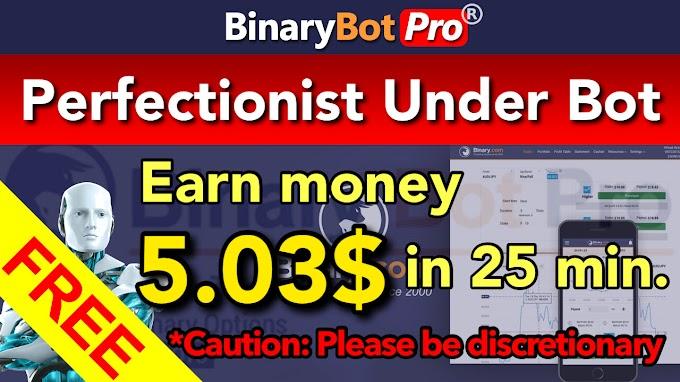 Perfectionist Under Bot | Binary Bot Pro