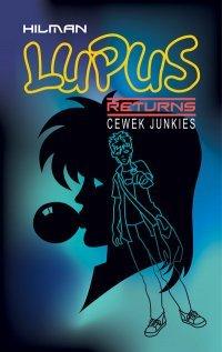 Lupus Returns - Cewek Junkies