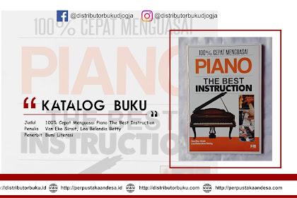 100% Cepat Menguasai Piano The Best Instruction
