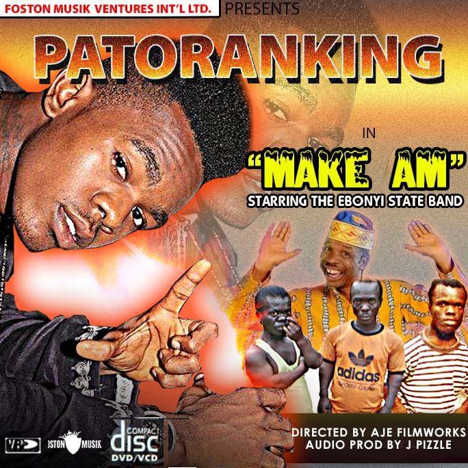 Patoranking - Make Am