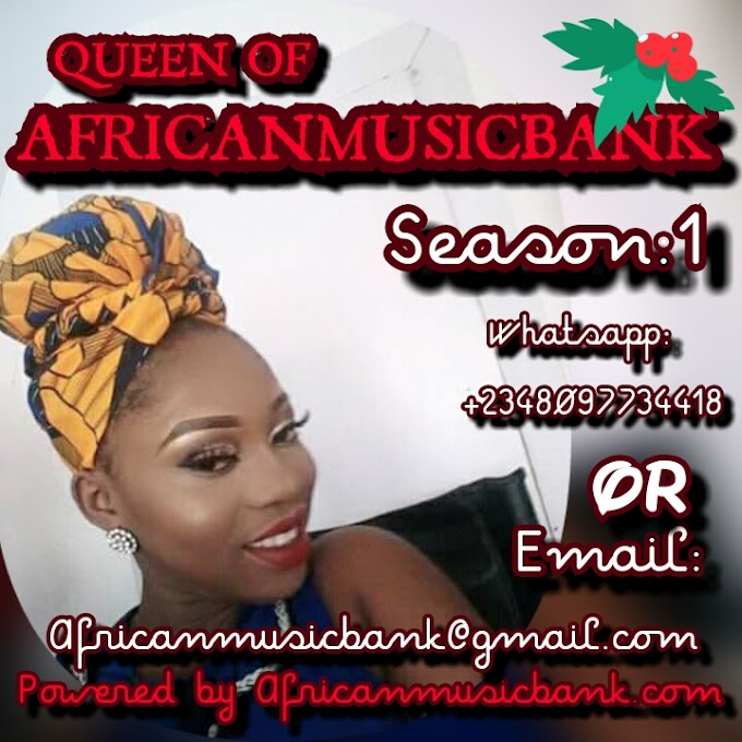 WHO WILL BE THE QUEEN OF AFRICANMUSICBANK.COM ?