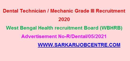 WBHRB Dental Technician / Mechanic Recruitment 2021