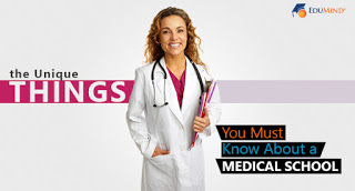 The Unique Things You Must Know About a Medical School