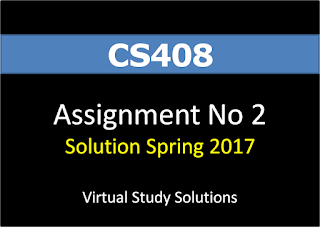 Download CS408 Assignment No 2 Solution Spring 2017