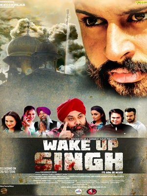 Wake Up Singh 2016 Punjabi Movie Download