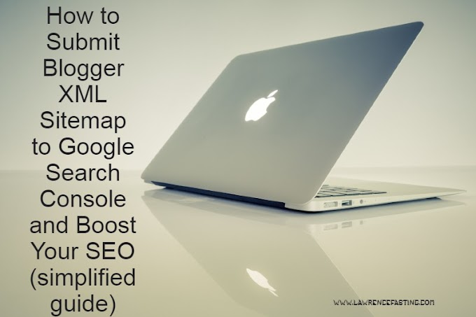 How to Submit Blogger XML Sitemap to Google Search Console and Boost Your SEO (simplified guide)