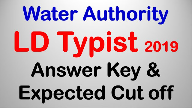 LD Typist (Kerala Water Authority) - Answer Key & Expected Cut off