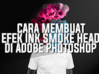Cara Membuat Efek Ink Smoke Head Di Photoshop