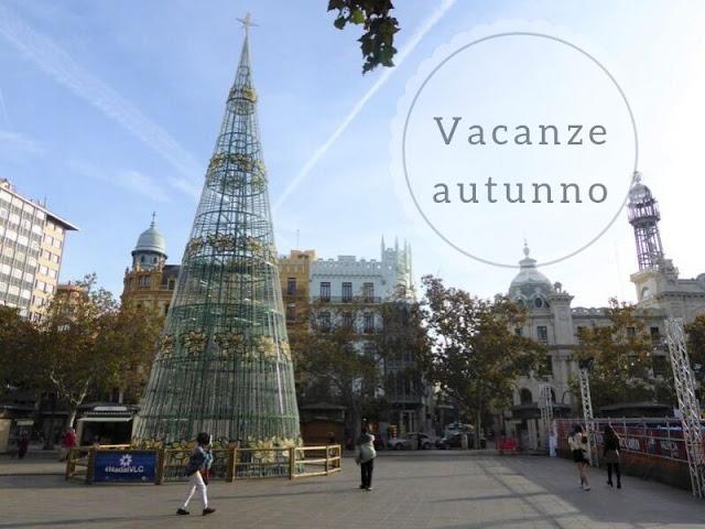 dove andare vacanza autunno in europa: valencia