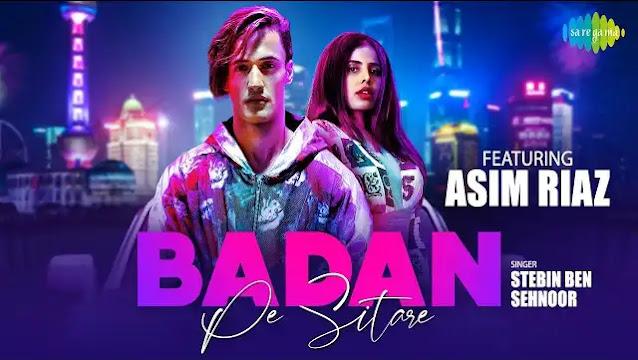 Asim Riaz - Badan Pe Sitare Lyrics | Stebin Ben