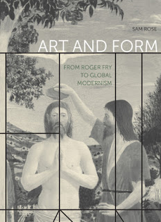 Art and Form: From Roger Fry to Global Modernism