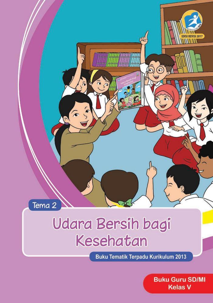 Buku Guru Tematik SD Kelas V Tema 2 Udara Bersih dan Kesehatan