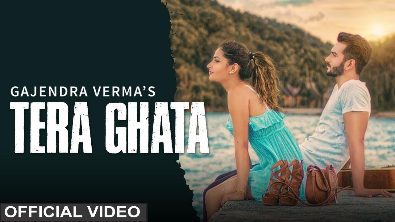 Tera Ghata Lyrics Gajendra Verma